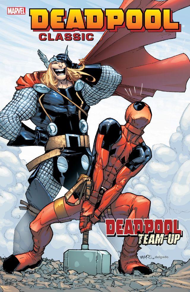 Deadpool Classic Vol. 13 #TPB #Deadpool (Cover Artist: Humberto Ramos) Release Date: 9/23/2015
