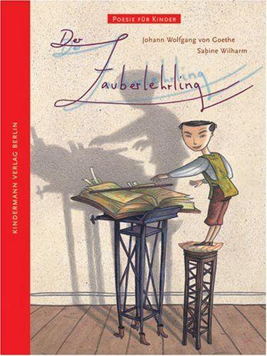Der Zauberlehrling. Poesie für Kinder von Johann W. von Goethe http://www.amazon.de/dp/3934029256/ref=cm_sw_r_pi_dp_qKjiwb17HDFD1