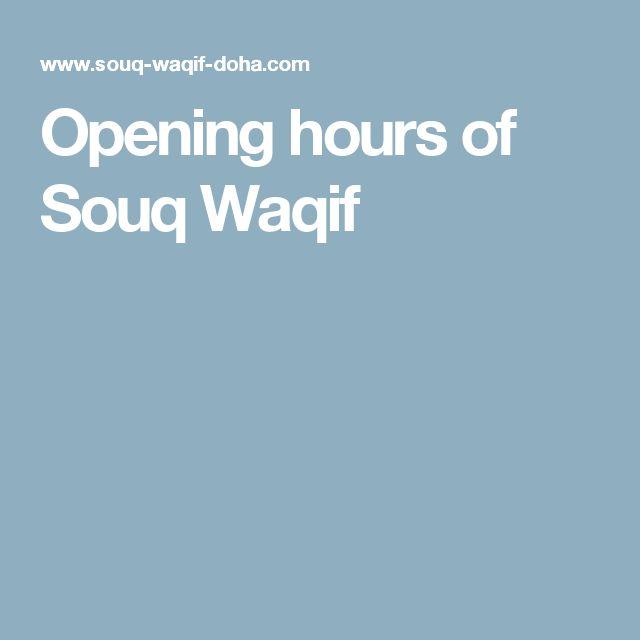 Opening hours of Souq Waqif