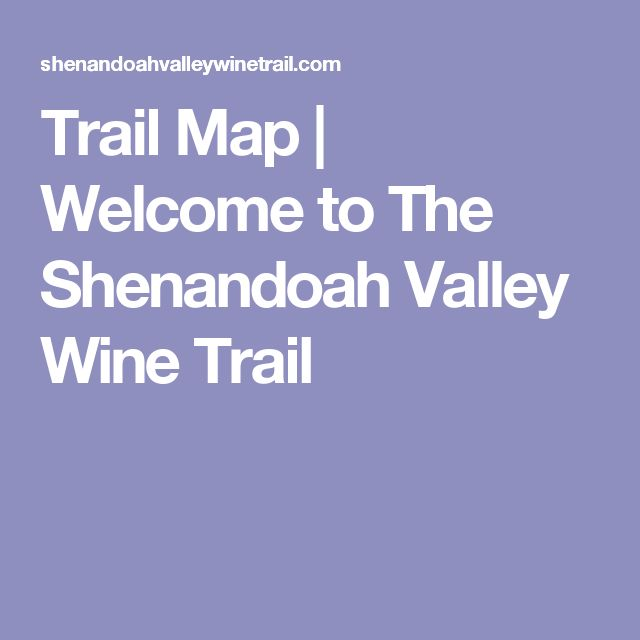 Trail Map | Welcome to The Shenandoah Valley Wine Trail