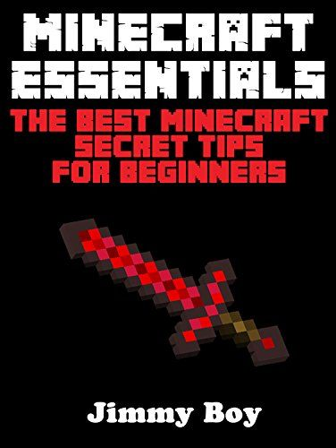 MINECRAFT: MINECRAFT ESSENTIALS, The Best Minecraft Secret Tips for Beginners ((Minecraft Books Minecraft Books for Kids Minecraft Diaries Minecraft Zombie Minecraft Diary). Free with kindle unlimited.This is a guide all about combat in Minecraft. A few clicks in the right or wrong place can determine whether you live or die in this great sandbox game.