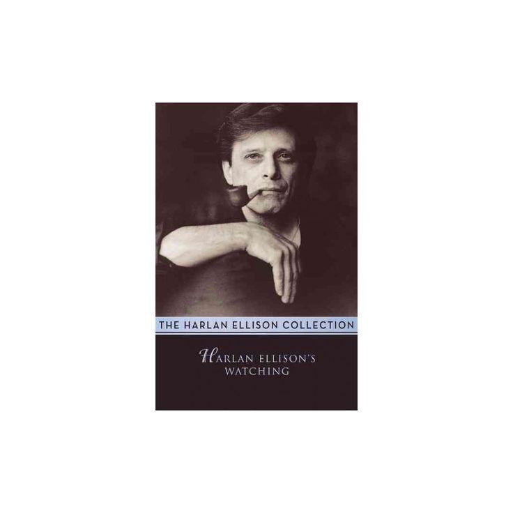 Harlan Ellison's Watching (Reprint) (Paperback)