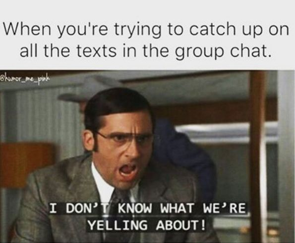And getting caught up seems damn near impossible:   18 Things Anyone Who's Been Stuck In A Group Text Will Understand