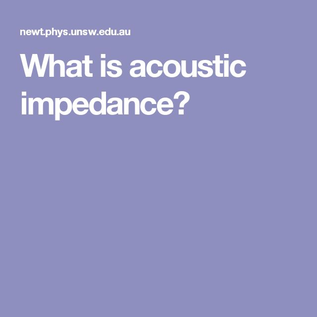 What is acoustic impedance?