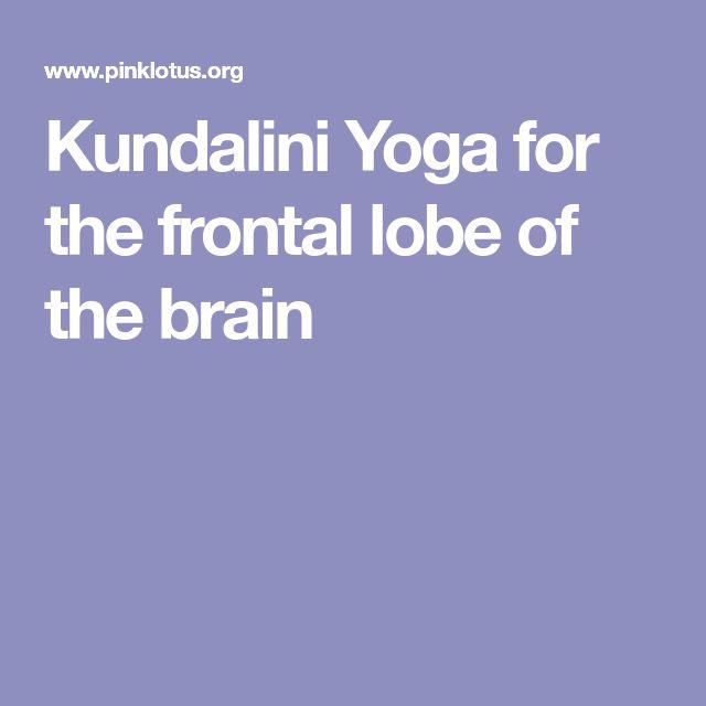 Kundalini Yoga for the frontal lobe of the brain