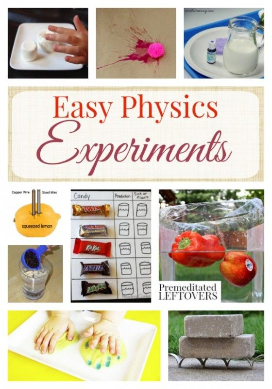 Easy Physics Experiments for Kids- These experiments make learning about physics a great deal of fun. They can be used to teach students of all ages, too!