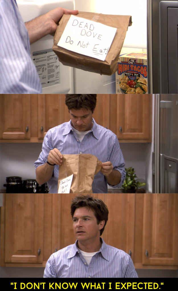 When Michael Bluth didn't follow the instructions.