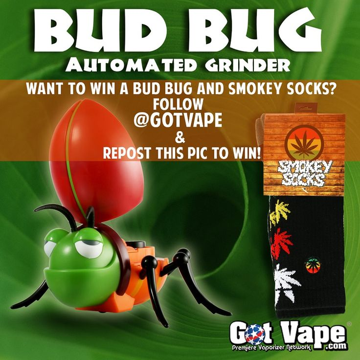 Enter to win your own Bud Bug Grinder along with a pair of Smokey Socks, both available at GotVape.net:  http://woobox.com/joxhns