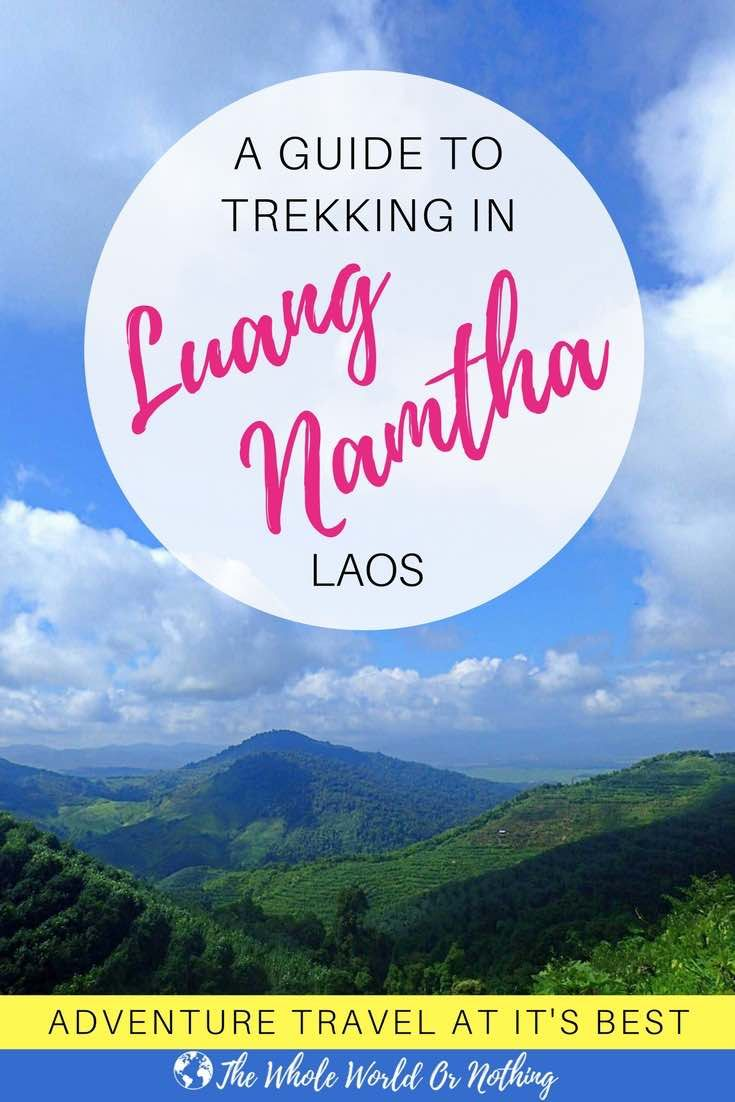Looking for an epic adventure in South East Asia? Fancy taking on one of the worlds best hikes? You need to include Luang Namtha in Laos on your backpacking travel itinerary | #trekking #luangnamtha #laos #worldsbesthikes #hiking #adventure #adventuretravel #bestintravel #bestofasia #outdoors #southeastasia #bestoflaos #visitlaos #laostravel #adventurecouple