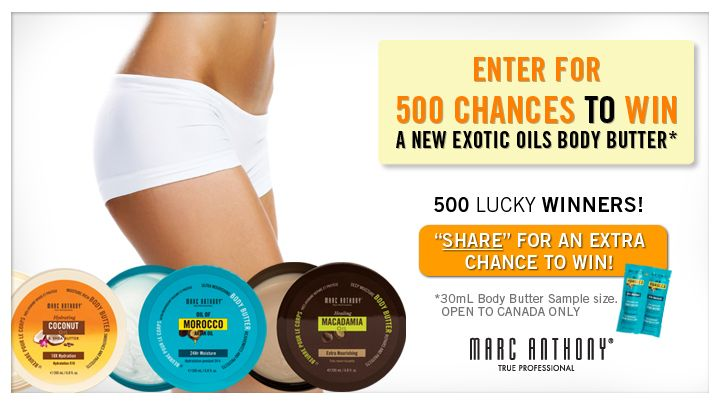 You should enter Marc Anthony Giveaway of 500 Exotic Oil Body Butters! Great prize and I think one of us could win!