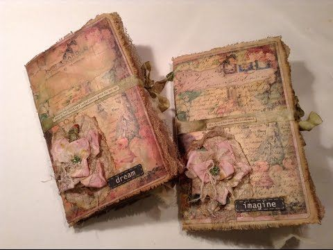 Dream and Imagine - Aged Vintage Journals - YouTube