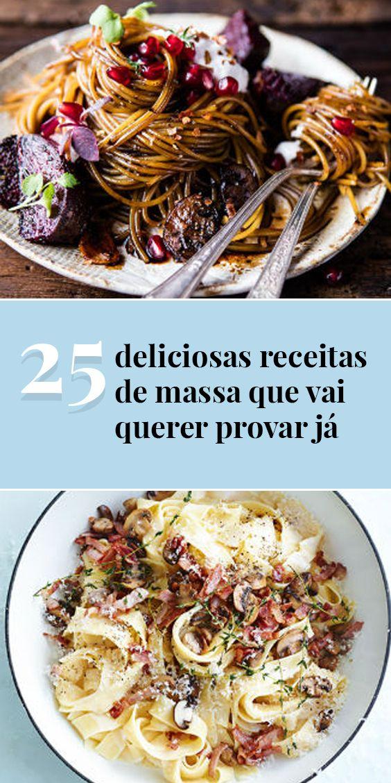 25 deliciosas receitas de massa que vai querer provar já