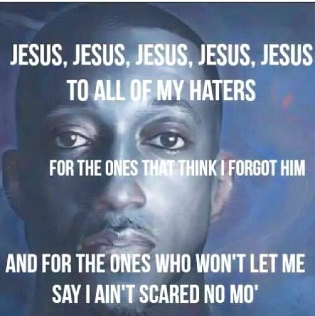 I ain't scared no mo'   *Arms High, Heart Abandoned*   Lecrae quotes
