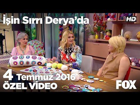 Selda Biçer, motifli yastık modelini anlatıyor... İşin Sırrı Derya'da 4 Temmuz 2016 - YouTube
