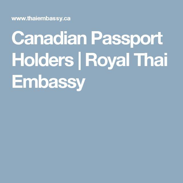 Canadian Passport Holders   Royal Thai Embassy