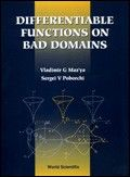 Differentiable Functions on Bad Domains. Vladimir G. Maz'ya, Sergei V. Poborchi