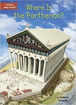 Where Is The Parthenon? PDF