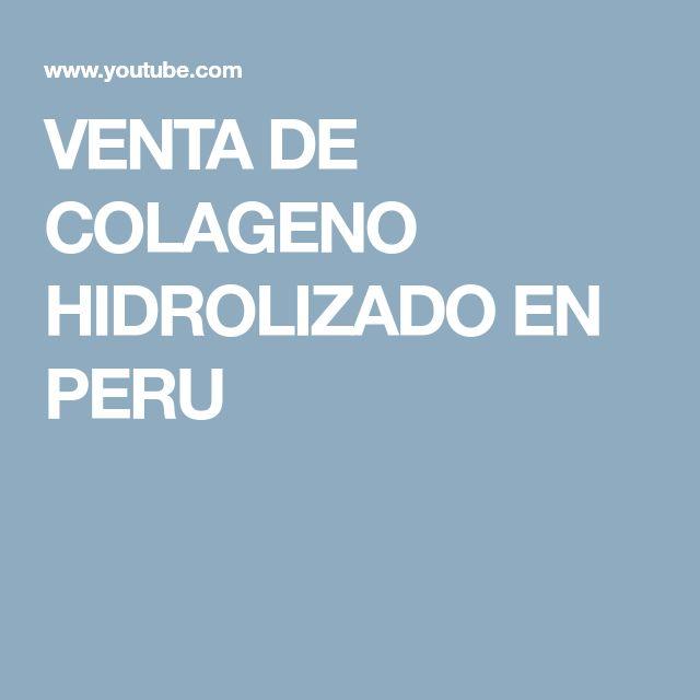 VENTA DE COLAGENO HIDROLIZADO EN PERU