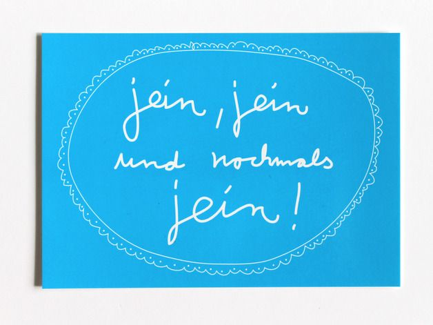 "Postkarte mit Spruch ""Jein"" // postcard with writing by Kateinerle via DaWanda.com"