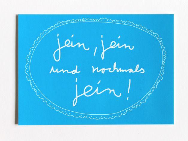 """Postkarte mit Spruch """"Jein"""" // postcard with writing by Kateinerle via DaWanda.com"""