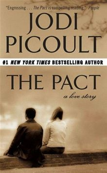 The pact: Worth Reading, Books Jackets,  Dust Jackets, Books Worth, The Pact By Jodie Picoult, Favorite Books,  Dust Covers, Great Books, The Pact Jodie Picoult