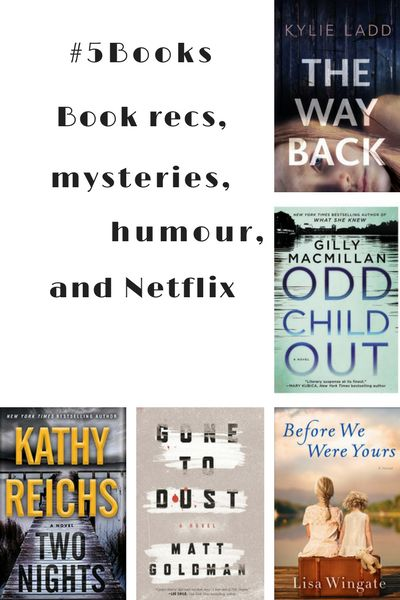 Book recs for the week ending 20/08: The Things I'm Seeing WIthout You, Two Nights, Gone to Dust, Odd Child Out & The Way Back. Read about them here: #5Books: Book recs, mysteries and Netflix http://editingeverything.com/blog/2017/08/21/5books-book-recs-mysteries-netflix/