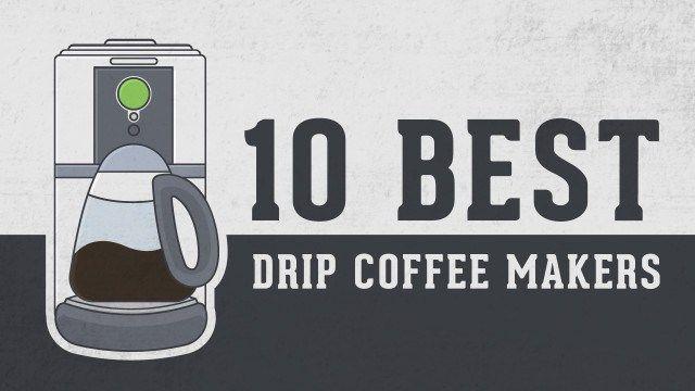 best drip coffee machine