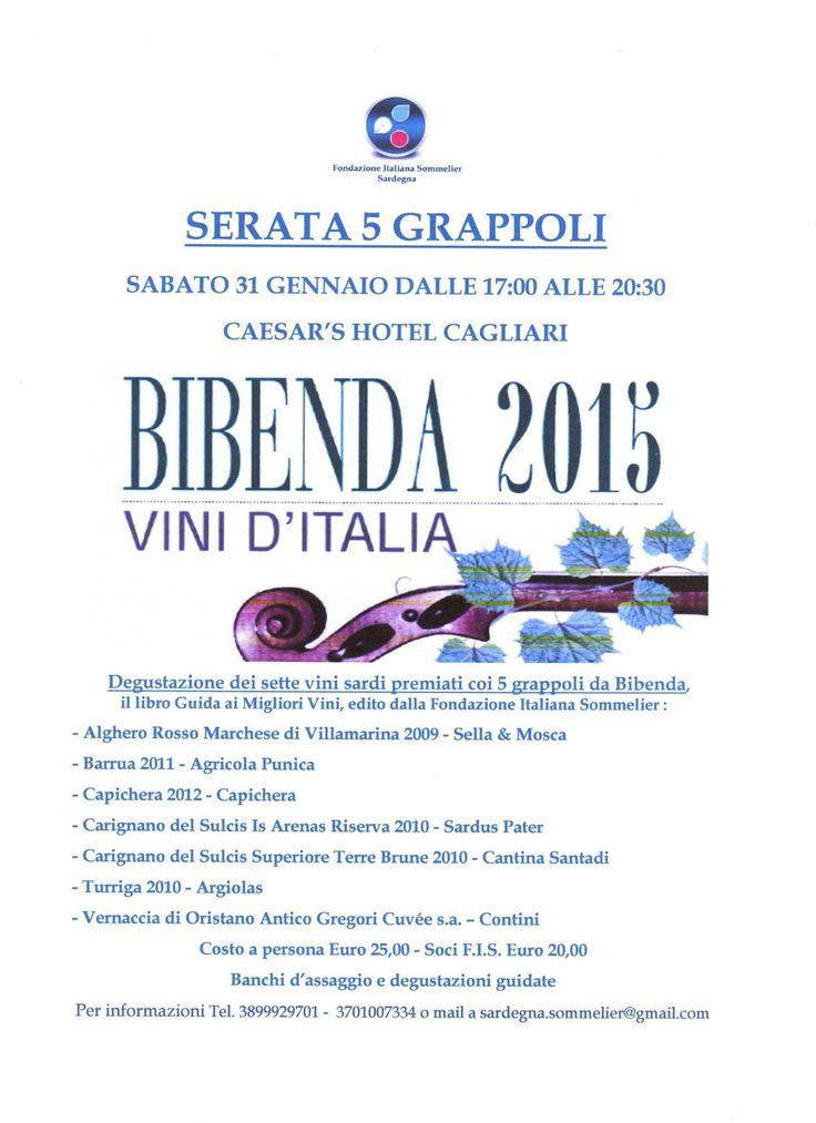 Serata 5 Grappoli BIBENDA 2015 - SARDEGNA. Sabato 31 Gennaio, Caesar's Hotel a Cagliari - Vini di Sardegna e Cantine - Le Strade del Vino