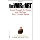 The War of Art: Break Through the Blocks and Win Your Inner Creative Battles (Paperback)By Steven Pressfield