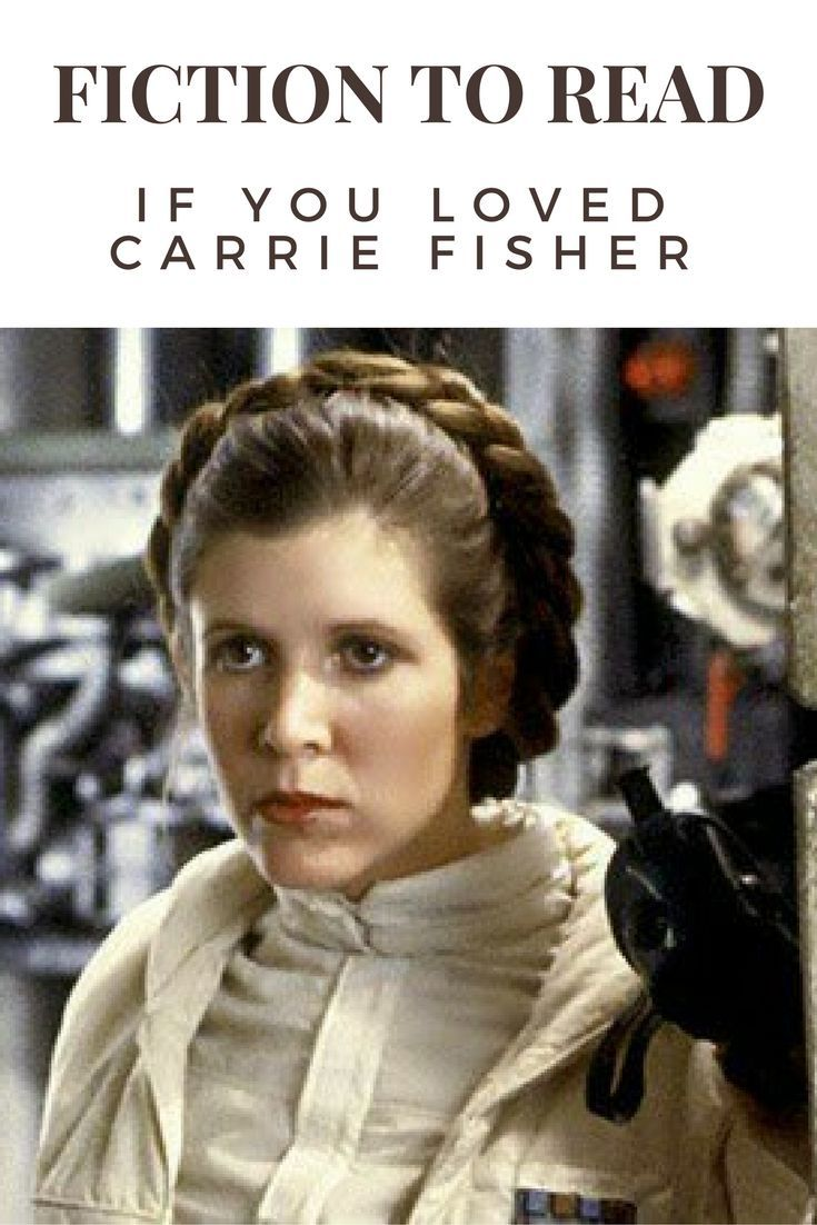 9 Novels To Read If You Loved Carrie Fisher