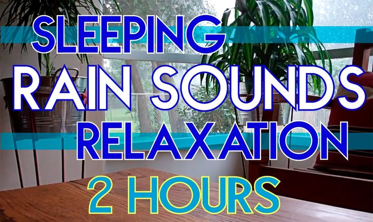 """SLEEP VIDEO"" Rain Sounds for sleeping and relaxation 2 Hours ASMR - http://www.soundstorelax.com/sounds-by-use/sleep-video-rain-sounds-for-sleeping-and-relaxation-2-hours-asmr/"