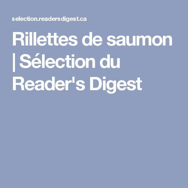 Rillettes de saumon   Sélection du Reader's Digest