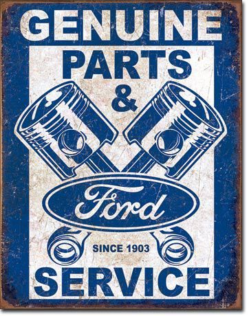 """Ford Parts Pistons Sign Measures-12.5""""""""Wx16""""""""H Has holes in corners for easy hanging! Rolled edges for added strength and safety! Brand new tin sign made to look vintage,old, antique! Made in the USA"""