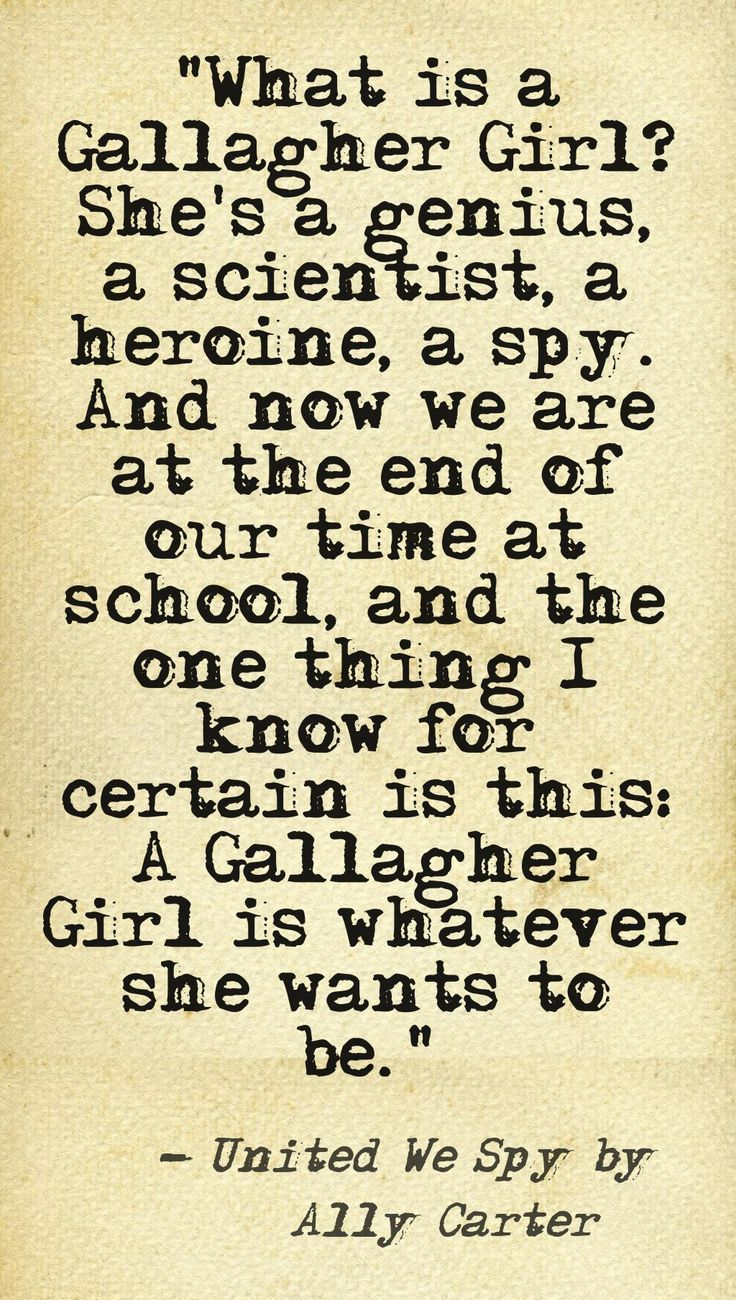 Liz's whole graduation speech made me cry. I loved this quote so much. #UnitedWeSpy. #GallagherGirls
