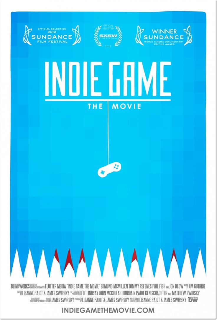 Indie Game: The Movie (Directed by James Swirsky & Lisanne Pajot, Lisanne Pajot & James Swirsky)