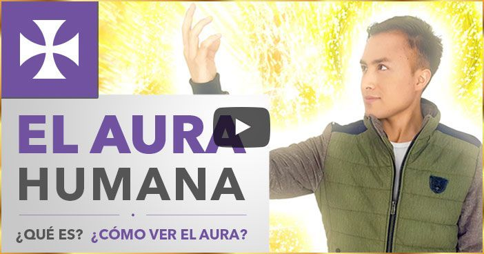 EL AURA HUMANA - ¿Qué es? ¿Cómo ver el Aura? - Lección Espiritual No. 5 - Yo Soy Espiritual