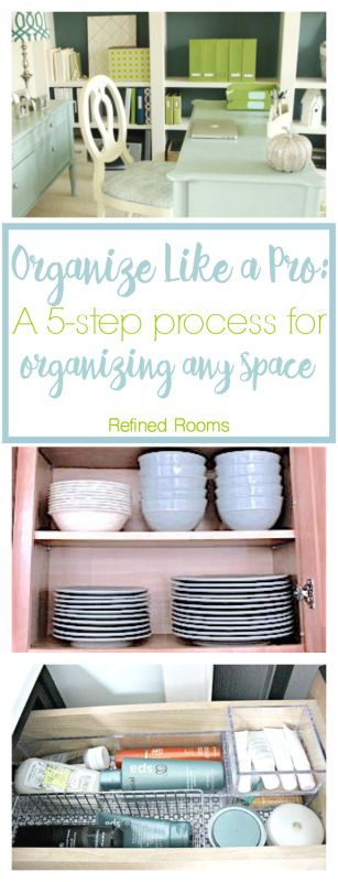 Learn how to organize any space in your home using this simple 5-step process. This professional organizer shares all of her tips and tricks!