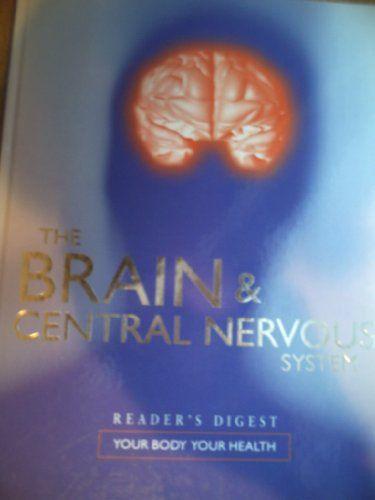 The Brain & Central Nervous System by Edited By Nikki Sims http://www.amazon.co.uk/dp/B000OGOTNY/ref=cm_sw_r_pi_dp_SgF9vb044CVBK