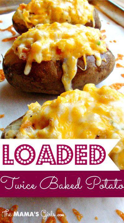 loaded twice baked potatoes!