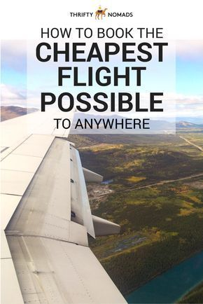 Hacks & tips from the experts on finding the cheapest flight possible to anywhere! #budgettravel #flights