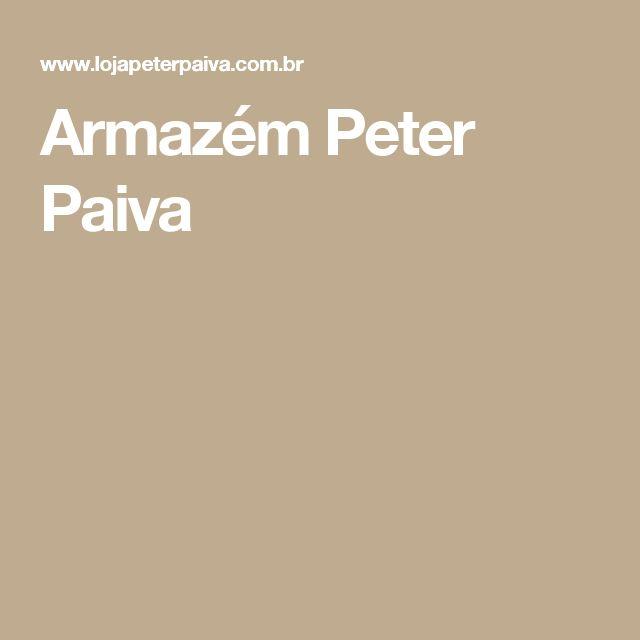 Armazém Peter Paiva