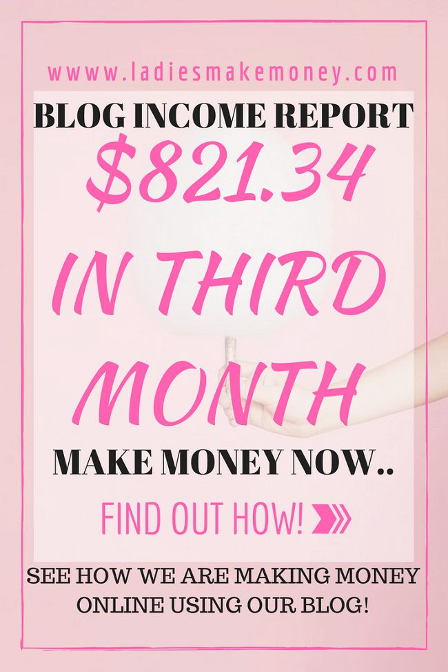 Make money in our third month blogging. How we made Money in our Third Month blogging! Blogging Income report! $821.34 in our third month Blogging!