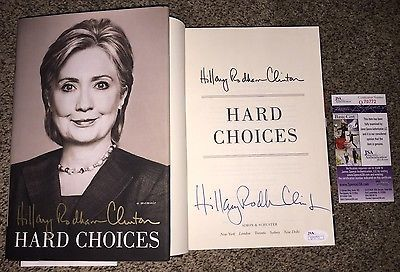 Bill Clinton: Hillary Rodham Clinton Signed Hard Choices Book Democrats 2016 Bill Jsa BUY IT NOW ONLY: $99.99