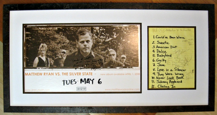 Mathew Ryan vs. Silver State - signed poster plus Set list. May 2008, Framed in rustic mahogany burl
