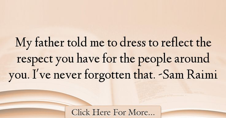 Sam Raimi Quotes About Respect - 60149
