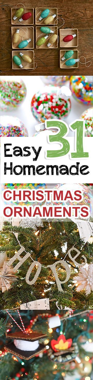 31 Easy Homemade Christmas Ornaments #diy
