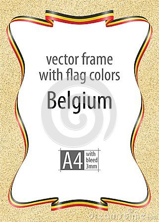 Frame and border of ribbon with the colors of the Belgium flag, template elements for your certificate and diploma. Vector, with bleed three mm.