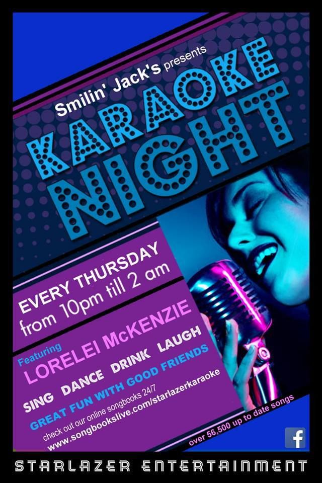 Thursday Night Karaoke with Starlazer Karaoke Smiling Jacks Bar & Grill 3482 Lawrence Avenue East 10:00pm - 2:00am hosted by Scarborough's Finest KJ Lorelei McKenzie Great Sound, Great Atmosphere, Amazing People Now Over 57,000 songs Check Out our Songbooks Live 24/7 from your Smart Phone, Tablet or Laptop go to: www.songbookslive.com/StarlazerKaraoke