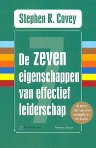 De zeven eigenschappen van effectief leiderschap door Stephen Covey (Boek) - Managementboek.nl