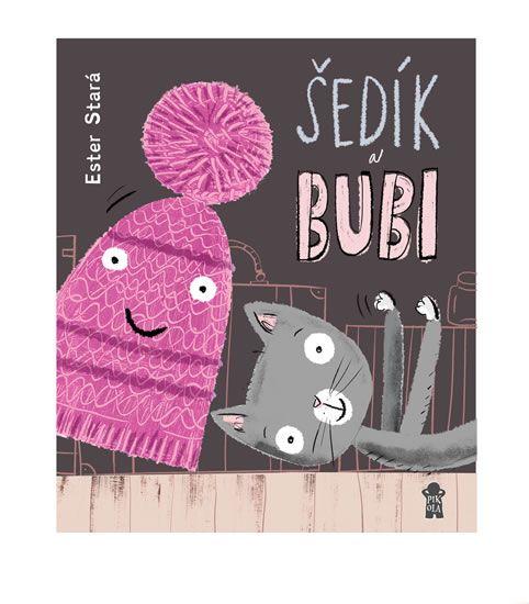 Kniha Šedík a Bubi | knizniklub.cz
